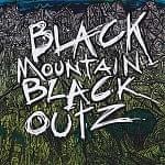 BLACK MOUNTAIN BLACK OUTZ[CD]