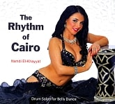 The Rhythm of Cairo - Hamdi El-Khayyat (Drum Solos for Belly Dance)