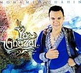 Mohamed Shahin - Ya Ghazal[CD]