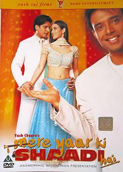 mere yaar ki SHAADI hai(DVD-197)