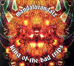 Mandalavandals - King of the bad tripsの写真