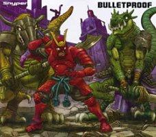 Snyper - Bulletproof