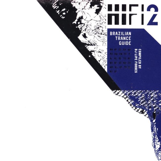 V.A. - HIFI2 - Brazilian Trance Guide Compiled by DJ LIPE FORBESの写真