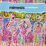 Art Imitating Life - Mimesis