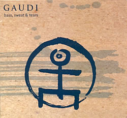 Gaudi - Bass, Sweet and Tears 1