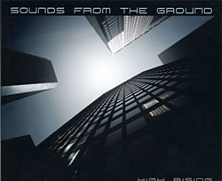 Sounds from the Ground - High Risingの写真