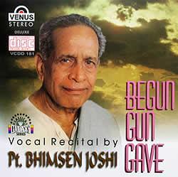 Begun Gun Gave-Pt.Bhimsen Joshiの写真