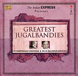 Hariprasad Chaurasia and M. Balamurlikrishna - Greatest Jugalbandiesの写真