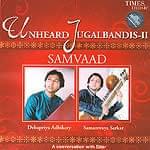 Unheard Jugalbandis−SAMVAAD