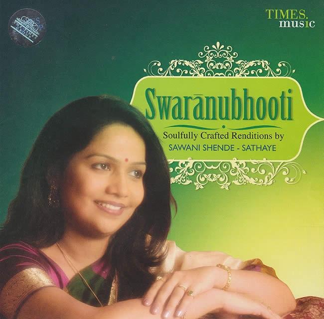 Swaranubhooti - Soulfully Crafted Renditions by Sawani Shende Sathayeの写真1