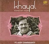 Khayal-Pt.Ajoy Chakravarty