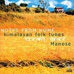 NOTES FROM HOME - himalayan folk tunes