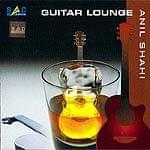 Anil Shahi - Guitar Lounge