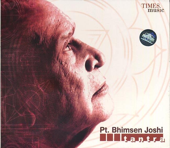 Pt. Bhimsen Joshi - Tantraの写真