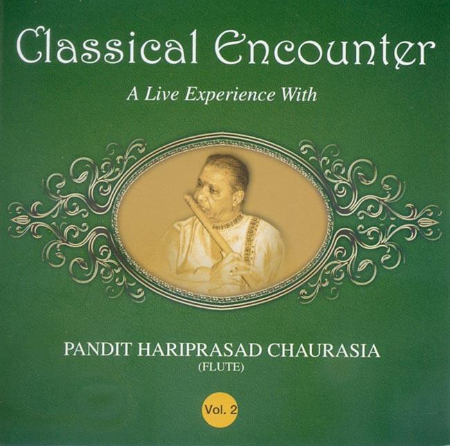 Hariprasad Chaurasia - Classical Encounter 2の写真