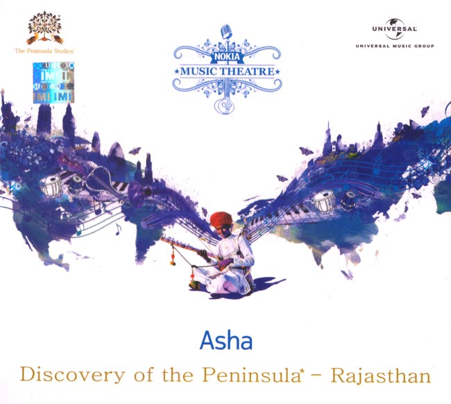 Nokia Music Theatre - Asha Discovery of the Peninsula - Rajasthan[CD]の写真