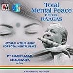 Total Mental Peace Through Raagas