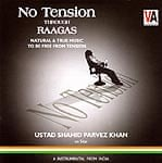 No Tension Through Raagas