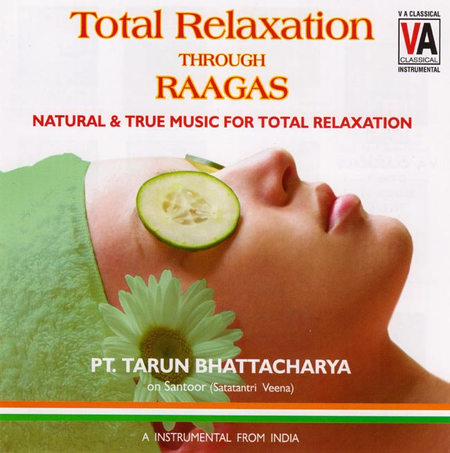 Total Relaxation Through Raagasの写真