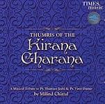 THUMRIS OF THE Kirana Charana
