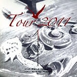 Tour 2011【初Live実況盤】 - KENJI Inoue&MASAKI Yoshimi