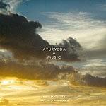 アーユルヴェーダ∞ミュージック - AYURVEDA∞MUSIC