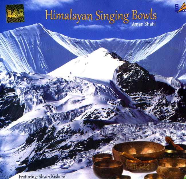 Himalayan Singing Bowls - Aman Shahi (Featuring Shyan Kishore)の写真