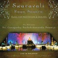 Swaravali Raga Sagara LIVE IN MALAYSIA - スリ・ガナパティ・サッチダーナンダ・スワミジ