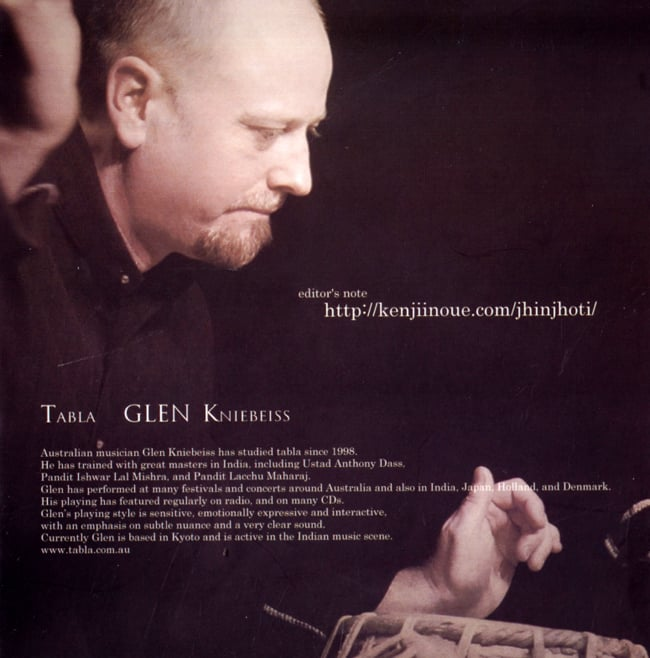 Jhinjhoti - Kenji Inoue + Glen Kniebeiss 3 - ジャケットの内側です