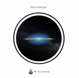 AKI-RA sunrise - Reconnection[CD]