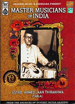 Master Musicians of India - Ustad Ahmed Jaan Thirakhwa (Tabla)の写真