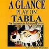 A GLANCE PLAY ON TABLA [CD]