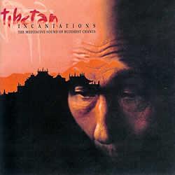 tibetan INCANTATIONSの写真