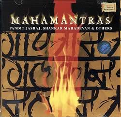 MAHAMANTRAS - Pandit Jasraj , Shankar Mahadevan & Othersの写真