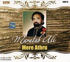 Maratab Ali - Mere Athru