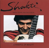 [ありがとう18周年!大決算セール]Shakti with John McLaughlin - A Handful of Beauty