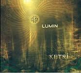 Ketri - Lumin