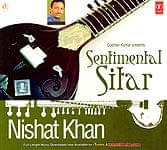 Sentimental Sitar-Nishat Khan