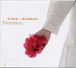 Cheb i Sabbah - Devotionの写真