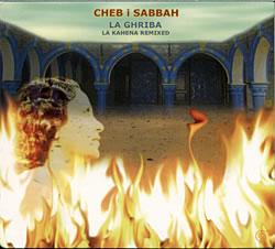 Cheb i Sabbah - La Ghriba: La Kahena Remixedの写真