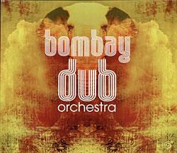 Bombay Dub Orchestra - Bombay Dub Orchestraの写真