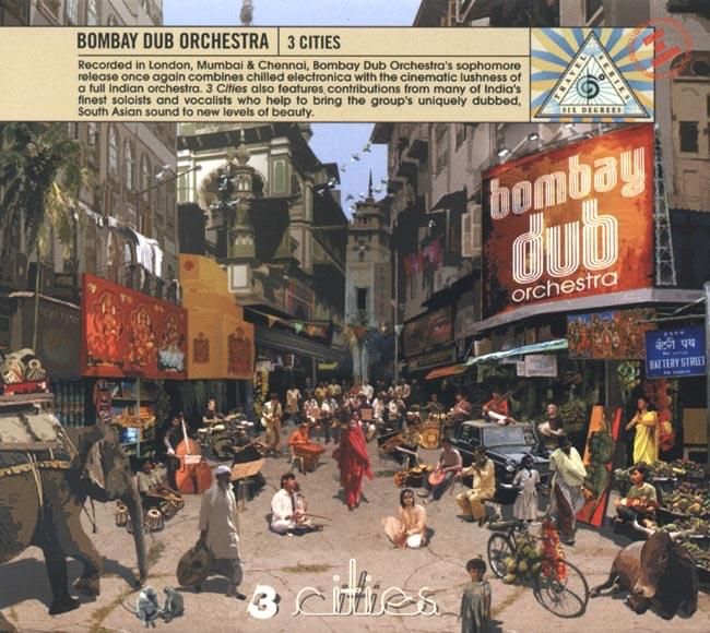 Bombay Dub Orchestra - 3 Citiesの写真1