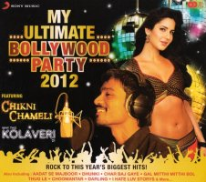 My Ultimate Bollywood Party 2012[CD 2枚組]
