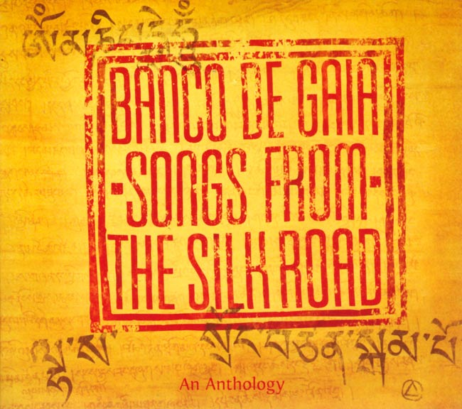 BANCO DE GAIA -SONGS FROM THE SILK ROAD-  の写真