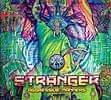 STRANGER - AGGRESSIVE MANNERS