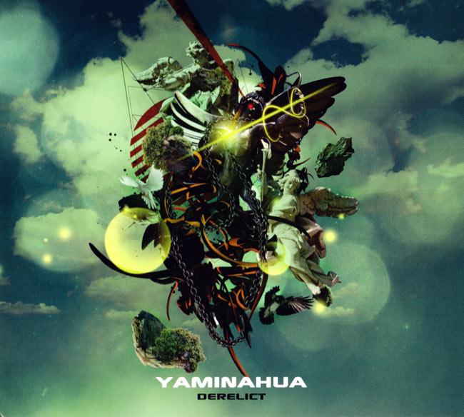 YAMINAHUA - DERELICTの写真