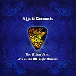 Ajja&Cosmosis - The Alien Jams Live at HR Giger Museumの商品写真