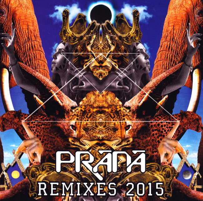 Prana Remixes 2015[CD]の写真