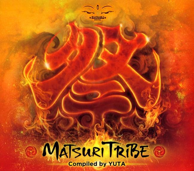 MATSURI TRIBE - Compiled by DJ YUTA[CD]の写真