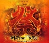 MATSURI TRIBE - Compiled by DJ YUTA[CD]の商品写真